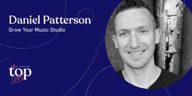 TopCast Episode 210 - Daniel Patterson