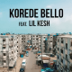 Korede Bello: My People feat. Lil Kesh [Video]