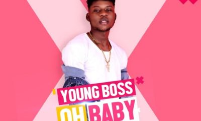 Music Download: Young Boss – Oh Baby