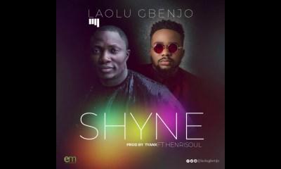 Download: Laolu Gbenjo feat. Henrisoul - Shyne
