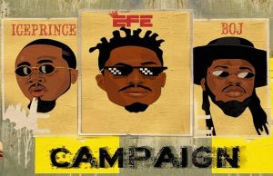 Efe ft Ice Prince Campaign