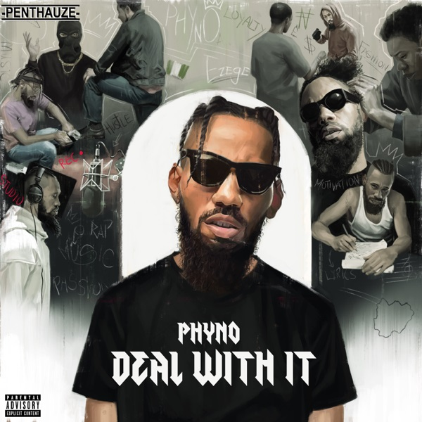 Phyno-Deal With It.