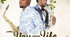Seunzzy-Sax-Ft.-Beejay-Sax-You-Own-My-Life