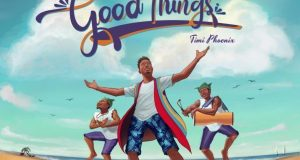Timi Phoenix Good Things mp3 download