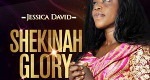 DOWNLOAD MP3 Jessica David Shekinah Glory