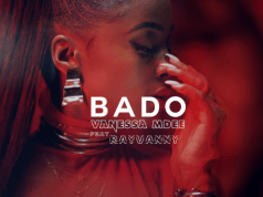 Vanessa Mdee ft. Rayvanny – Bado [VIDEO]