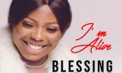 Blessing Okoye – I'm Alive