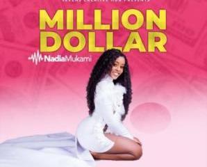 Nadia Mukami – Million Dollar
