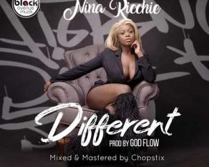 Nina Ricchie – Different (Audio + Video)