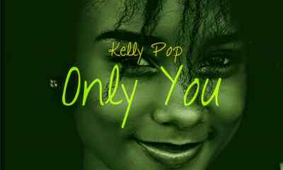 Kellypop- Only You-TopNaija.ng