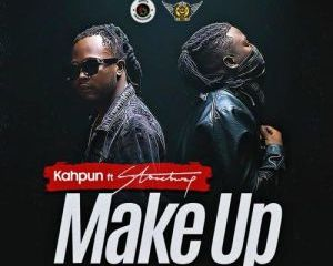 Kahpun – Make Up Ft. Stonebwoy-TopNaija.ng