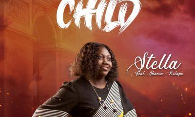 Brand New Child – Stella ft. Sharon Kolapo [ Music + Lyrics]-TopNaija.ng