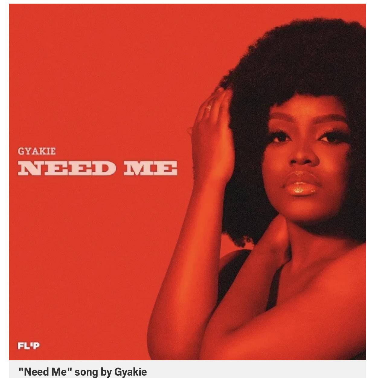 DOWNLOD MP3: Gyakie – Need Me