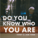 Randy and Jade Fisher – Do You Know Who You Are-TopNaija.ng