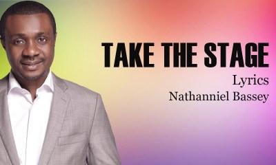 Nathaniel Bassey – Take The Stage-TopNaija.ng