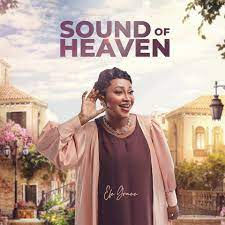 Efe Grace – Sound Of Heaven-TopNaija.ng