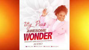Uty Pius – Awesome Wonder-TopNaija.ng