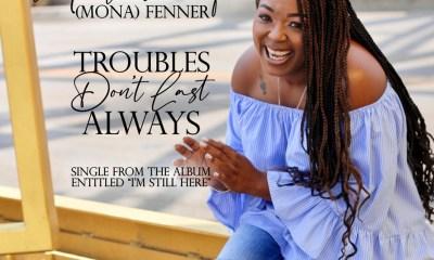 Troubles Don't Last Always – Mona Fenner-TopNaija.ng