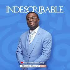 Indescribable (Live) – Olomola Oluseun (PHOP) [Video] -TopNaija.ng