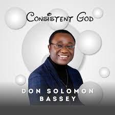 Don Solomon Bassey – consistent God-TopNaija.ng