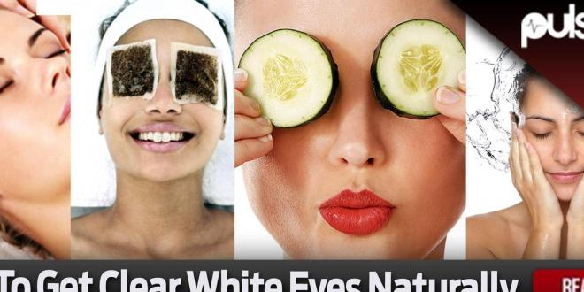 How to get clear white eyes naturally