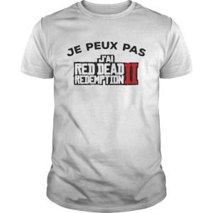 Je peux pas Jai red dead redemption II shirt