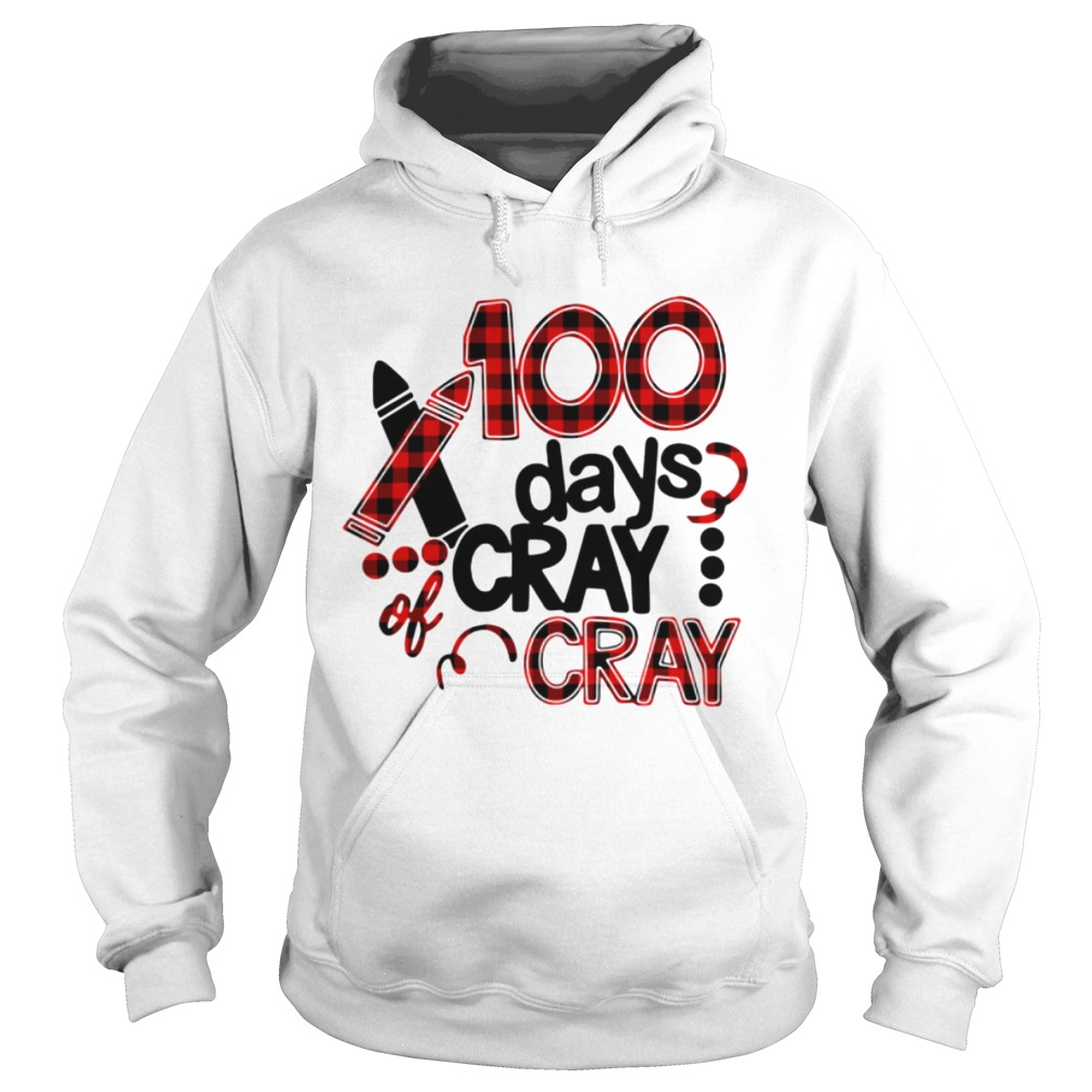 100 Days Cray Cray Shirt Trend T Shirt Store Online