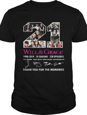 21 Will and Grace 1998 – 2019 thank you for the memories shirt