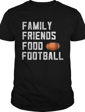Family friends food and football shirt