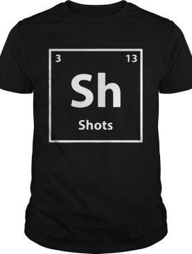 Periodic table for drunks shots shirt