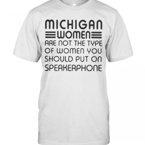 That Woman From Michigan T-Shirt Classic Men's T-shirt