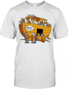 House Cats Are You Sure T-Shirt