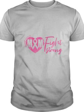 Breast Cancer M&M Fight Strong shirt
