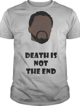 Black panther rip chadwick actor death is not the end shirt
