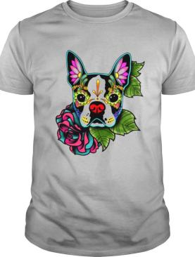 Boston Terrier In Black  Day Of The Dead Sugar Skull Dog shirt