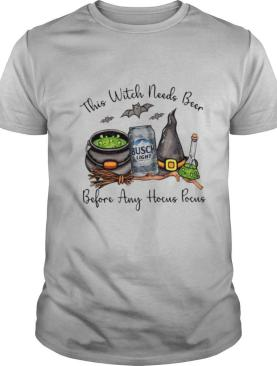 Busch Light This Witch Needs Beer Before Any Hocus Pocus shirt