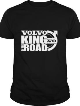 Volvo king of the road shirt