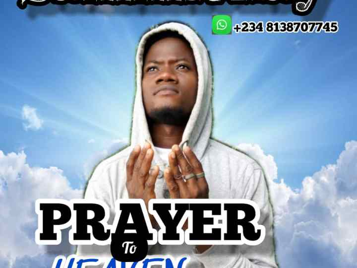[Music] Sammiekay –  Prayer to heaven