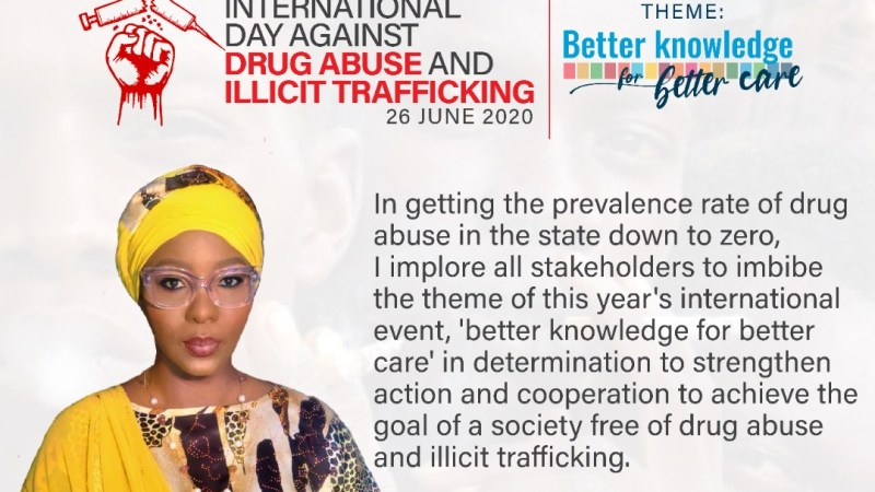 Drug Abuse Day 2020:  All hands must be on deck to put a stop to drug abuse in the State, Olufolake Abdulrazaq