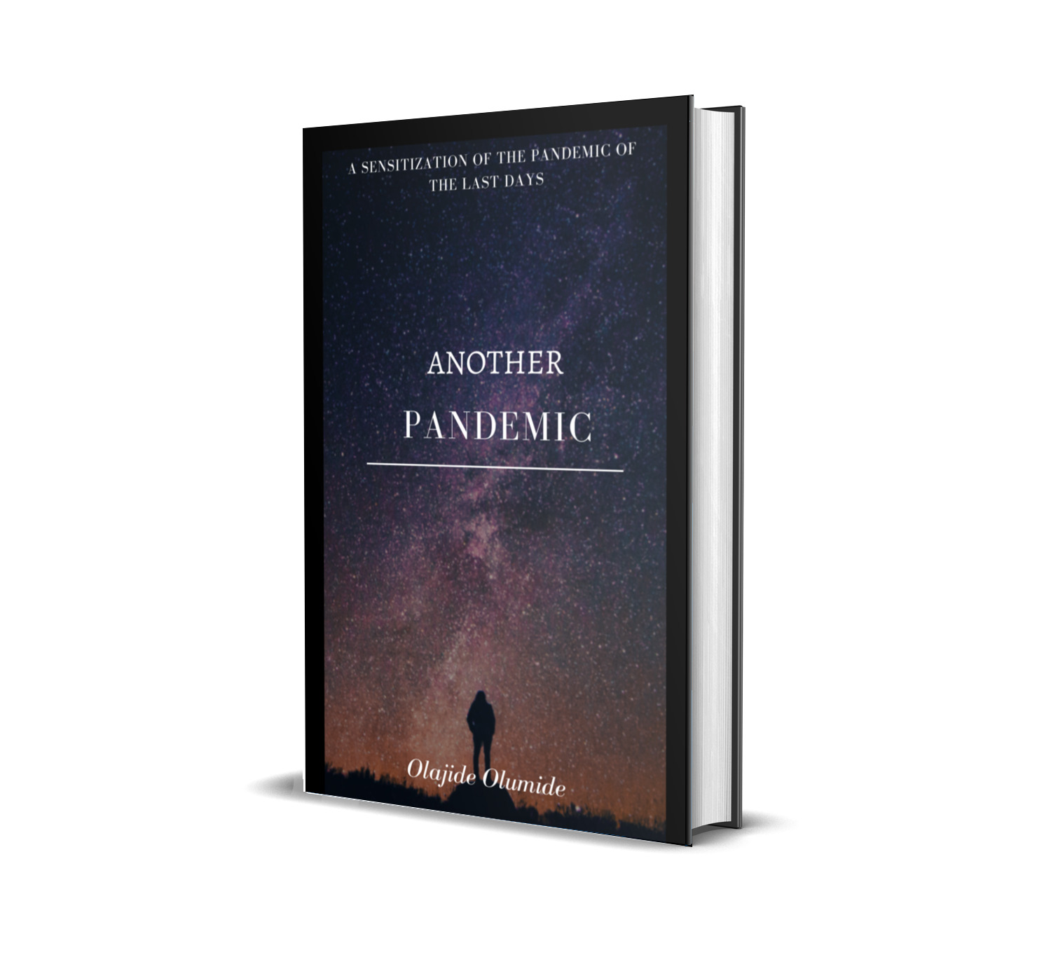 What are you Waiting For? Here's how to Purchase Olumide Olajide's New Book on a Sensitization of the Pandemic of the Last Days