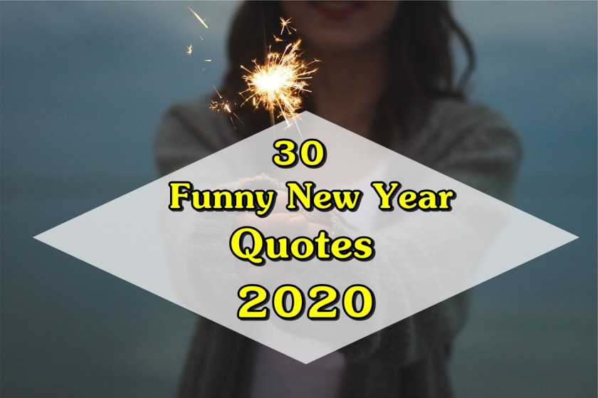 Funny New Year Quotes 2020