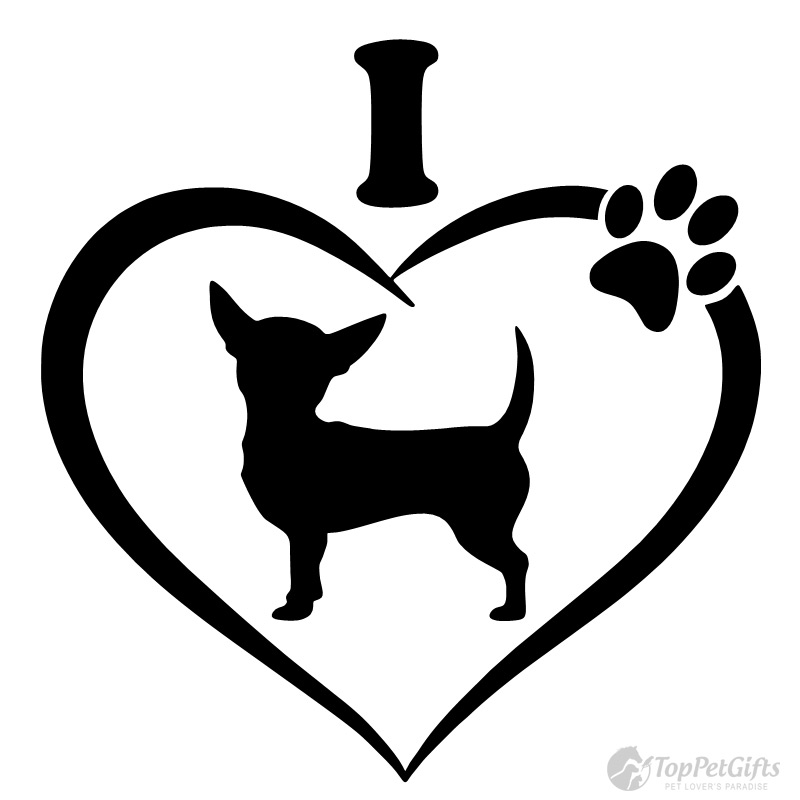 Download I Love My Chihuahua Decal - Top Pet Gifts