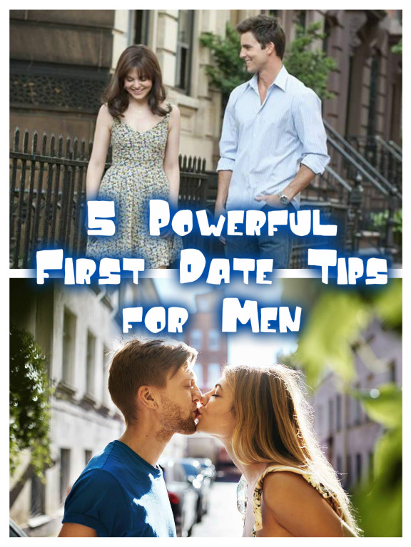 5 Powerful First Date Tips for Men