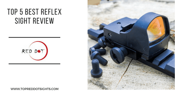 Best Reflex Sight Review