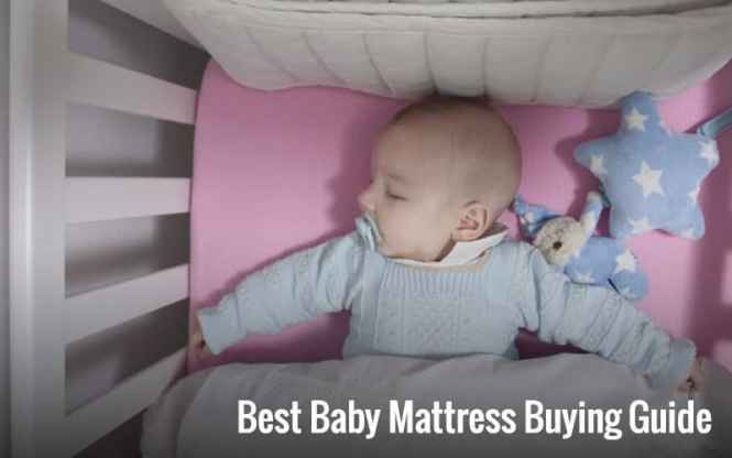 Best Baby Mattress Comparison Ing Guide 2017 Let Your Loved One Sleeps Like A