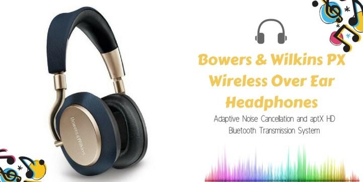 Bowers & Wilkins PX Wireless Over Ear Headphones