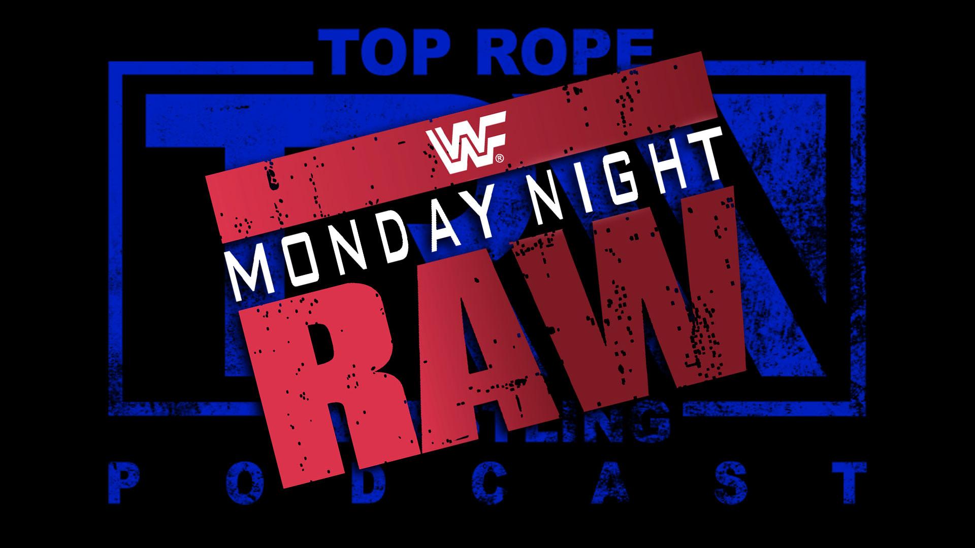 Episode 110: Listener Request – Monday Night Raw April 4, 1994
