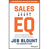 Sales EQ: How Ultra High Performers Leverage Sales-Specific Emotional Intelligence to Close the Complex Deal by Jeb Blount