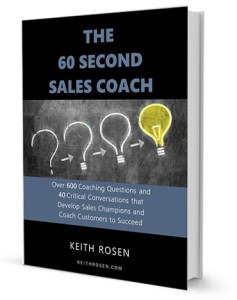 The 60 Second Sales Coach by Keith Rosen