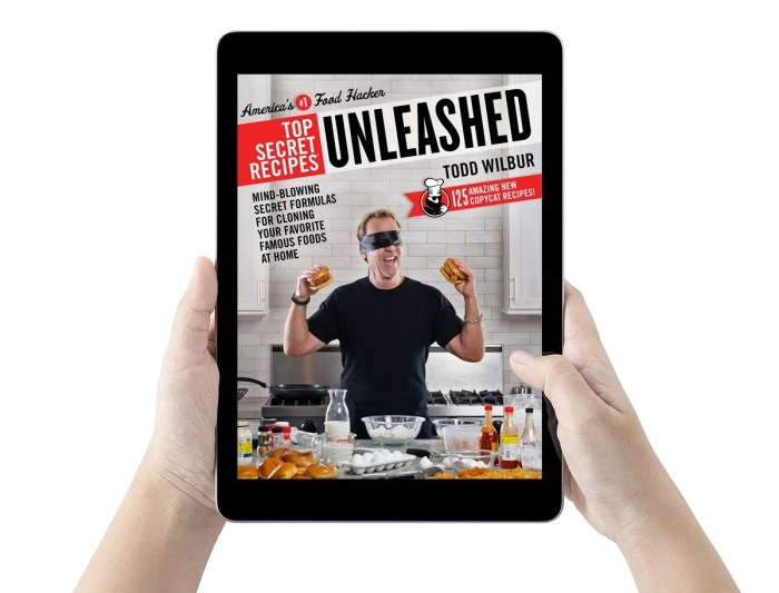 New Book! New Secrets! Top Secret Recipes Unleashed by Todd Wilbur